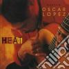 Oscar Lopez - Heat