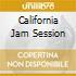 CALIFORNIA JAM SESSION