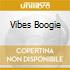 VIBES BOOGIE