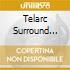 TELARC SURROUND SOUNDS