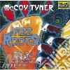 Mccoy Tyner - Jazz Roots