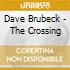Dave Brubeck - The Crossing