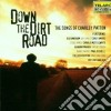 Down The Dirt Road - Songs Of Charley Patton