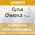 Cyrus Chestnut - Genuine Chestnut