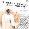 Pinetop Perkins - Pinetop Perkins & Friends