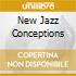 NEW JAZZ CONCEPTIONS