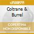 COLTRANE & BURREL