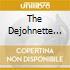 THE DEJOHNETTE COMPLEX