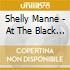 Shelly Manne - At The Black Hawk Vol.1