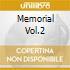 MEMORIAL VOL.2