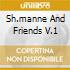 SH.MANNE AND FRIENDS V.1