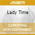 LADY TIME