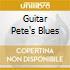 GUITAR PETE'S BLUES