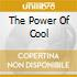 THE POWER OF COOL