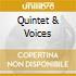 QUINTET & VOICES