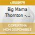 Big Mama Thornton - Sassy Mama!