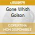 GONE WHITH GOLSON