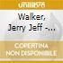 Walker, Jerry Jeff - Driftin Way Of Life