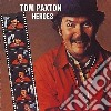 Tom Paxton - Heroes