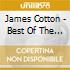 James Cotton - Best Of The Vanguard Years