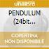 PENDULUM (24bit remaste.)