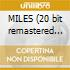 MILES (20 bit remastered ECON.)