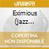 EXIMIOUS     (JAZZ CLASSIC ECON.)