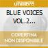 BLUE VOICES VOL.2 (2CDx1)