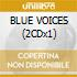 BLUE VOICES (2CDx1)