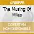 THE MUSING OF MILES