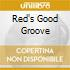 RED'S GOOD GROOVE