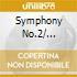 SYMPHONY NO.2/ SERENADEOP.20