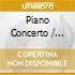 PIANO CONCERTO / WORKS