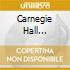 CARNEGIE HALL HIGHLIGHTS
