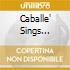 CABALLE' SINGS BELLINI E DONIZ