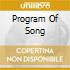 PROGRAM OF SONG