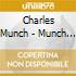 Charles Munch - Munch Conducts French Orchestral Works
