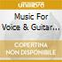 MUSIC FOR VOICE & GUITAR V.18
