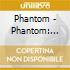 Phantom - Phantom: Premiere Cast Recording