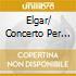 ELGAR/ CONCERTO PER VIOLONCELL
