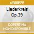 LIEDERKREIS OP.39