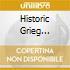 HISTORIC GRIEG RECORDINGS