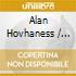 Alan Hovhaness / Sergei Prokofiev / Igor Stravinsky - Orchestral Works - Reiner, Chicago Symphony Orchestra