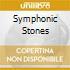 SYMPHONIC STONES
