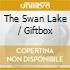 THE SWAN LAKE / GIFTBOX