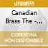 THE CANADIAN BRASS PLAY THE