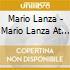 Mario Lanza - Mario Lanza At His Best