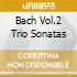 BACH VOL.2 TRIO SONATAS