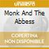 MONK AND THE ABBESS