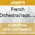 FRENCH ORCHESTRAL/RAPS. SPAGNO